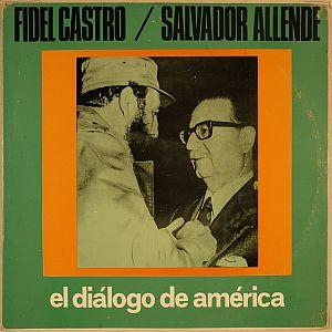 FIDEL-ALLENDE_EL DIALOGO DE AMERICA