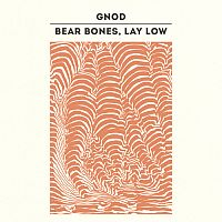 Gnod-Bear Bones, Lay Low Split