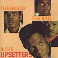 the upsetters - the good, the bad & the upsetters
