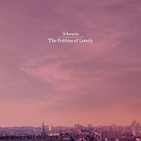 Silencio - The Politics of Lonely