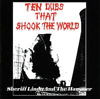 sheriff lindo 1988 ten dubs that shook the world