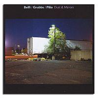 David Grubbs_Andrea Belfi_Stefano Pilia - Dust & Mirrors