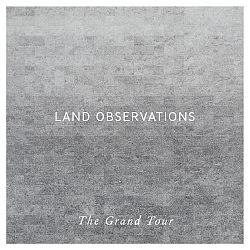 Land Observations - The Grand Tour 2014