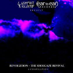Revolution - The Shoegaze Revival cover