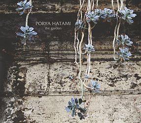Porya Hatami - The Garden 2014