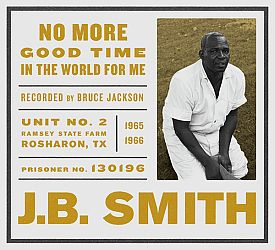 j.b. smith - no more good time in the world for me