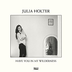 julia-holter-have-you-in-my-wilderness