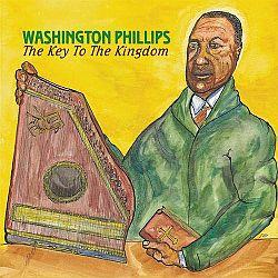 Washington Phillips The Key to the Kingdom