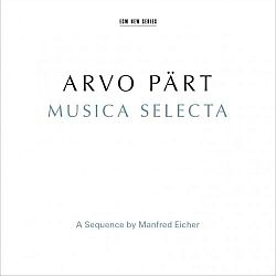 Arvo_Part-Musica_Selecta_-_A_Sequence_By_Manfred_Eicher