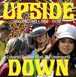 Volume 2. Coloured Dreams From The Underworld 1966-1971