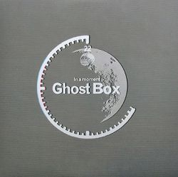 in a moment - ghost box