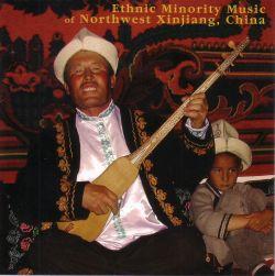 01-03 Ethnic Minority Music of Northwest Xinjiang, China