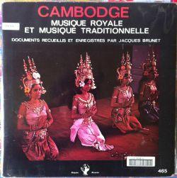 Cambodge - Musique Royale Et Musique Traditionnelle