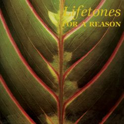 lifetones - for a reason lp