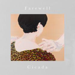 Cicada - Farewel