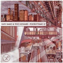 Kate Simko & Tevo Howard - PolyRhythmic
