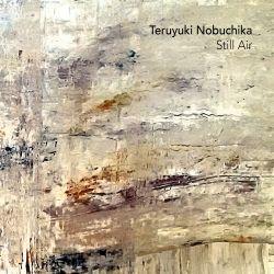 Teruyuki Nobuchika - Still Air