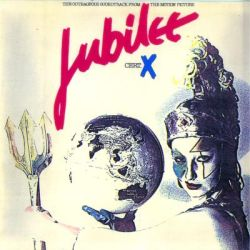 Jubilee Cert. X - The Outrageous Soundtrack From The Motion Picture