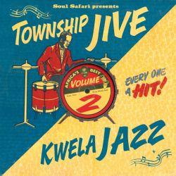 Soul Safari Presents Township Jive & Kwela Jazz
