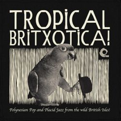 Tropical Britxotica