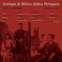 antologia de musica atipica portuguesa 01, o trabalho_1