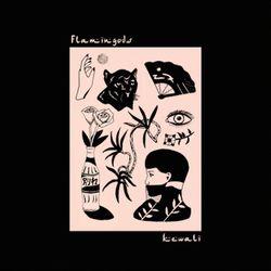 Flamingods - Kewali