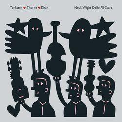 yorkston, thorne, yusuf khan - neuk wight delhi all-stars