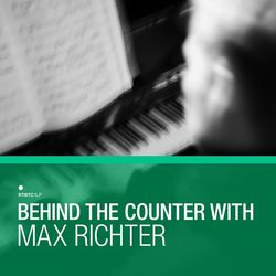 va - Behind The Counter With Max Richter