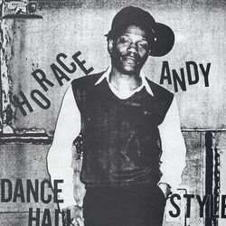Horace Andy [1983] - Dance Hall Style