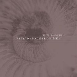 astrid_and_rachel_grimes-through_the_sparkle