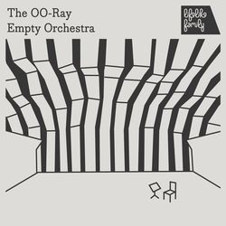 The OO-ray 2015 Empty Orchestra