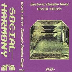 David Edren - Electronic Gamelan Music (Social Harmony, 2017)