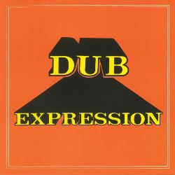 Errol Brown And The Revolutionaries - Dub Expression