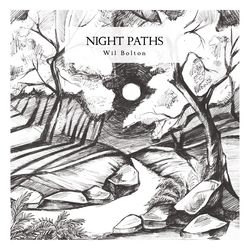 Wil Bolton - Night Paths (Hidden Vibes, 2017)