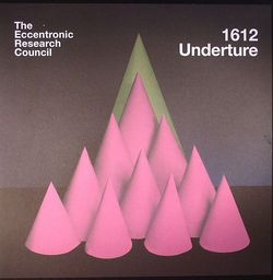 the eccentronic reaearch council - 1612 underture