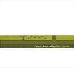 Frank Bretschneider & Taylor Deupree - Balance (2002)