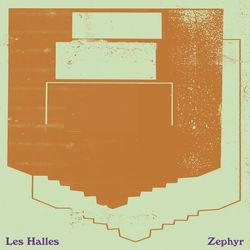 Les Halles - Zephyr lp (Not Not Fun, 2018)