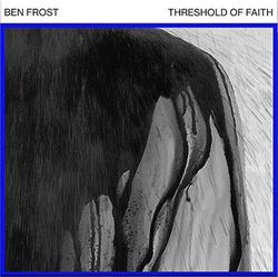 ben-frost-thresholds-of-faith