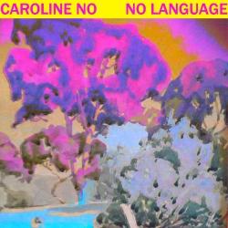 Caroline No. No Language