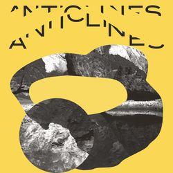 Lucrecia Dalt [2018] Anticlines [LP]