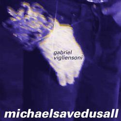 MichaelSavedUsAll_VIGLIENSONI