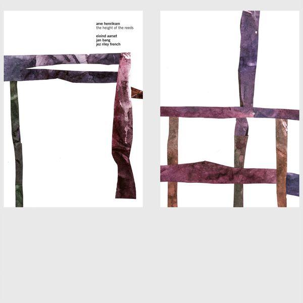 Arve henriksen, Eivind Aarset, Jan Bang _The Height of The Reeds (2018)