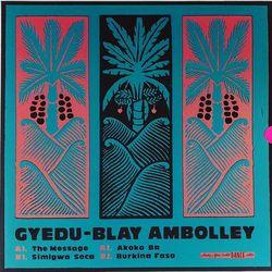 Gyedu-Blay Ambolley The Message