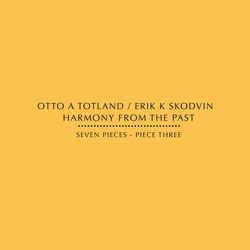 otto a. totland & erik k. skodvin - harmony from the past