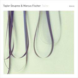 taylor deupree & marcus fischer - twine (12k, 2015)