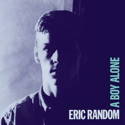 eric random - a boy alone [dark entries]