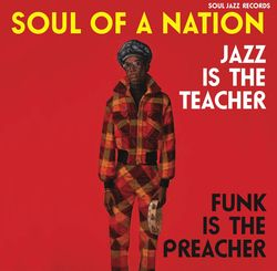 va - soul of a nation 2; jazz is the teacher, funk is the preacher