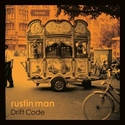 Rustin Man - 2019 - Drift Code