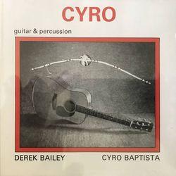 Derek Bailey y Cyro2
