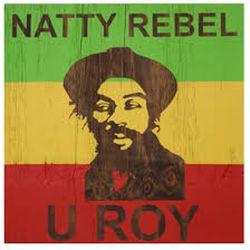 U-roy Natty Rebel